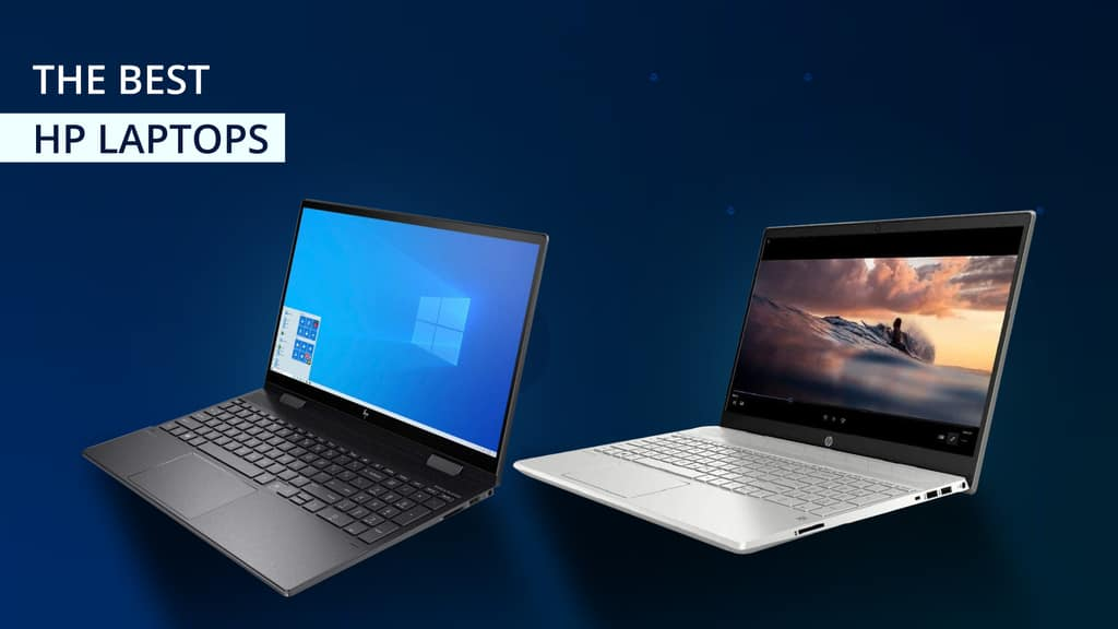 What Are The Best HP Laptops Available?