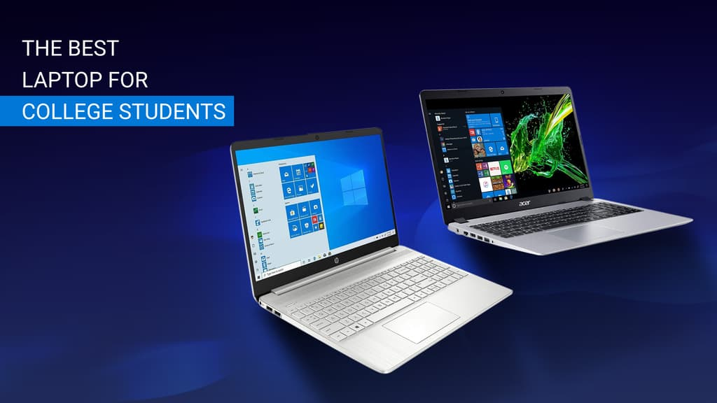 20 Best Laptops for College Students in 2021 - By Major