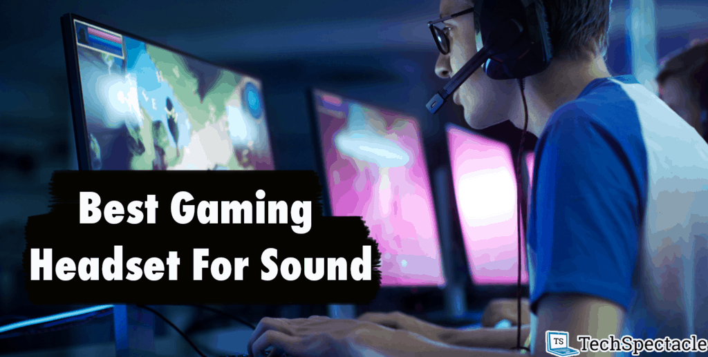 best gaming headset for sound