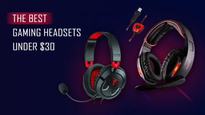 Best Gaming Headset under $30 in 2021