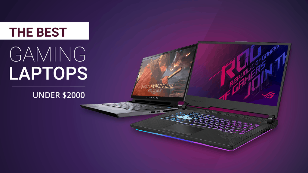 The best gaming laptops under 2000