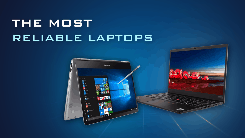 The most reliable laptops