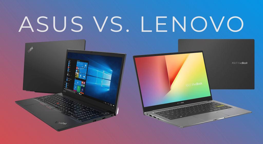 Lenovo vs Asus