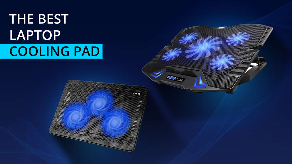 The best Laptop Cooling Pad