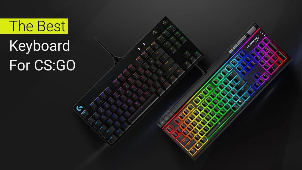 Top 8 Gaming Keyboards for CS GO