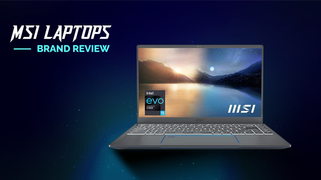 Is MSI a Good Laptop Brand? Here's Everything You Need to Know