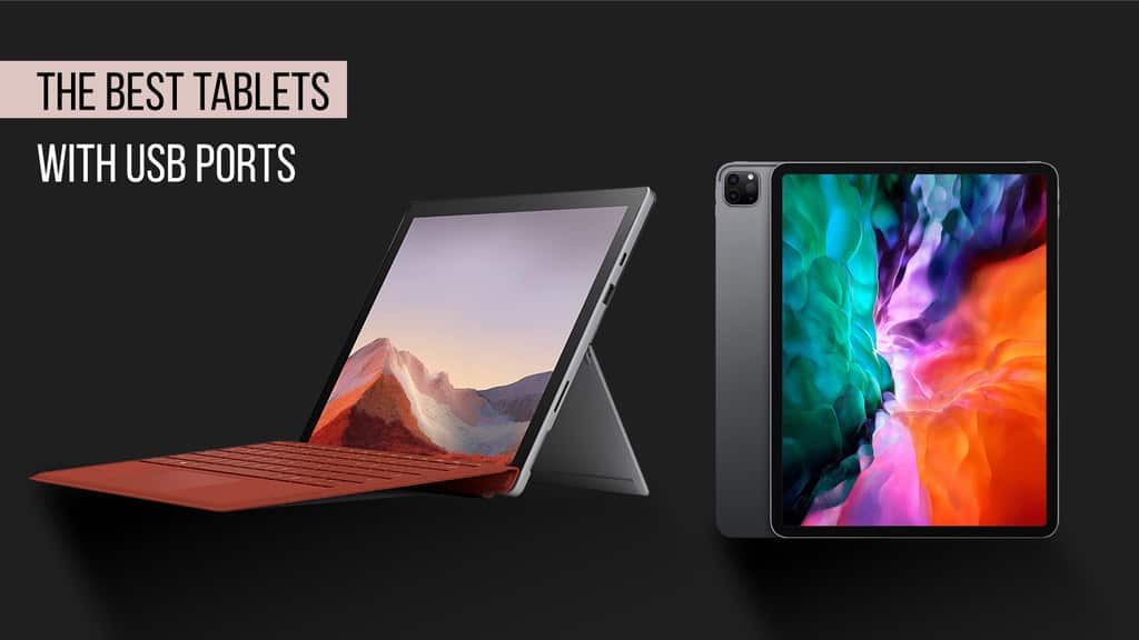 The Best Tablets With USB Ports
