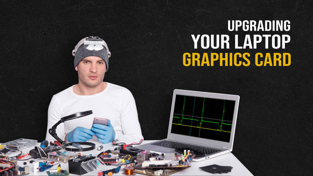 How Can You Upgrade Your Laptop's Graphics Card & Should You?