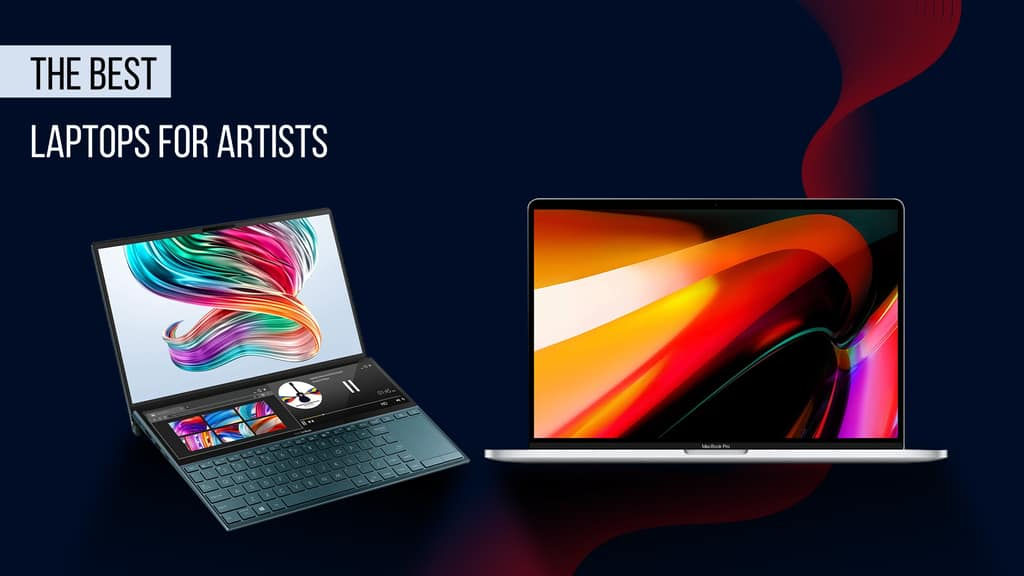 7 Best Laptops for Artists and Creating Digital Art in 2021